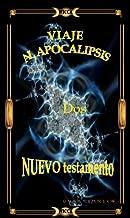 VIAJE AL APOCALIPSIS DOS (Spanish Edition)