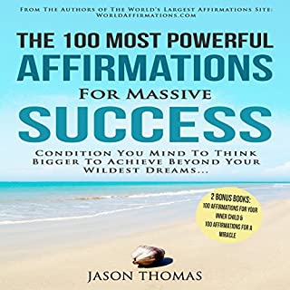 The 100 Most Powerful Affirmations for Massive Success cover art