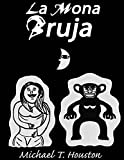 La Mona Bruja (English Edition)