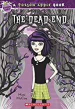 The Dead End (The Poison Apple #1)