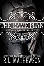 The Game Plan: A Neighbor from Hell (A Neighbor From Hell Series Book 5)