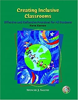 Creating Inclusive Classrooms: Effective and Reflective Practices for All Students (5th Edition)