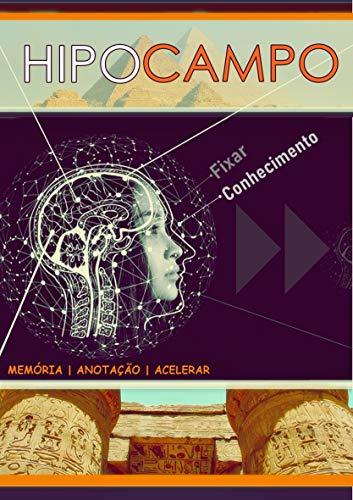 Hipocampo: memoria, anotação e acelerar