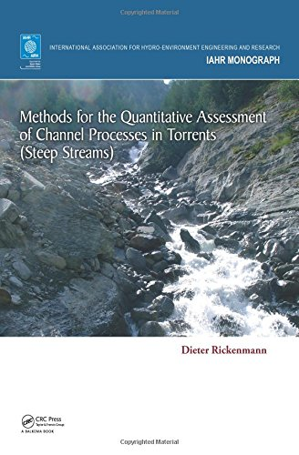 Methods for the Quantitative Assessment of Channel Processes in Torrents (Steep Streams) (IAHR Monographs)