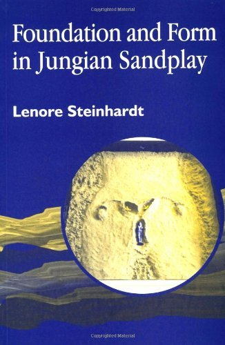 Foundation and Form in Jungian Sandplay (English Edition)
