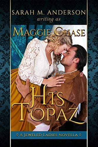 His Topaz A Historical Western Romance The Jeweled Ladies product image