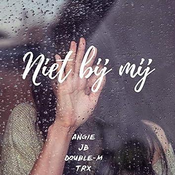 Niet bij mij (feat. JB, Double-M & TRX)