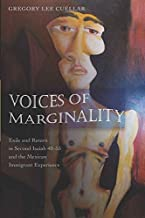 Voices of Marginality: Exile and Return in Second Isaiah 40-55 and the Mexican Immigrant Experience (American University Studies)