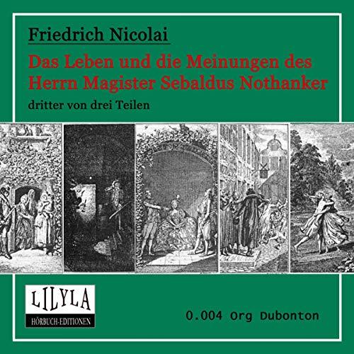 Das Leben und die Meinungen des Herrn Magister Sebaldus Nothanker 3 audiobook cover art