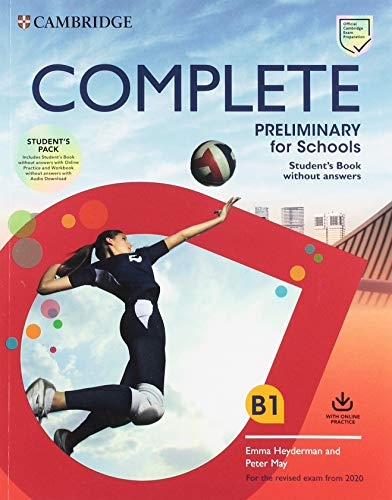 Complete preliminary for schools. For the revised exam from 2020. Student's pack. Per le Scuole superiori. Con espansione online. Con File audio per il download