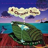 A Chrysalis' Dream ~さなぎの夢