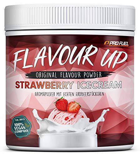 FLAVOUR UP | Geschmackspulver mit Strawberry Ice Cream Flavour | nur 9 kcal pro Portion | Leckerer Geschmack und Süße | Für Lebensmittel und Getränke | 280g Flavour Powder | Made in Germany | ProFuel