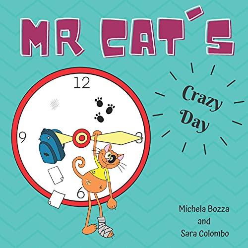 MR. CAT'S CRAZY DAY: Imparare l'inglese con lo Storytelling per bambini della scuola primaria