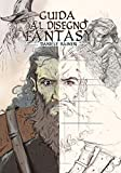 Guida al disegno fantasy