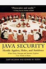 Java Security: Hostile Applets, Holes and Antidotes - What Every Netscape and Internet Explorer Needs to Know Paperback