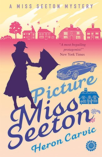 Picture Miss Seeton (A Miss Seeton Mystery Book 1) eBook: Carvic ...