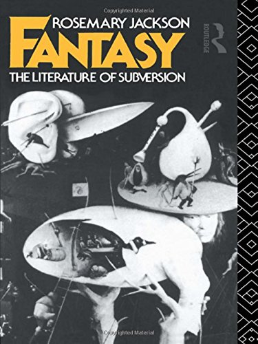 Fantasy: The Literature of Subversion (New Accents)