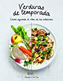Verduras de temporada: Cocina siguiendo el ritmo de las estaciones (Gastronomía)