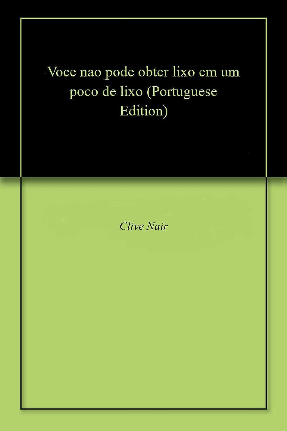 セッションお嬢睡眠Voce nao pode obter lixo em um poco de lixo (Portuguese Edition)