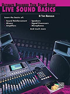 Live Sound Basics (Ultimate Beginner Tech Start Series(R))