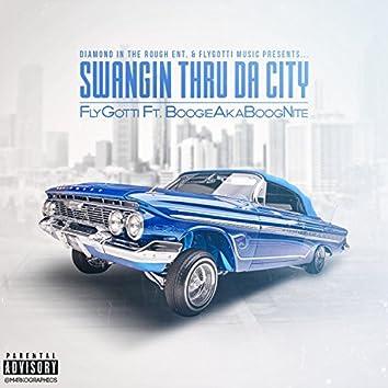 Swangn Thru Da City (feat. Boogie)
