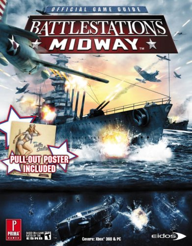 Battlestations Midway: Prima Official Game Guide: Official Strategy Guide