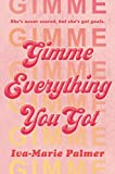 Image of Gimme Everything You Got