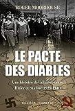 Le Pacte des Diables - Une Histoire de l'Alliance Entre Hitler-Staline (1939-1941)