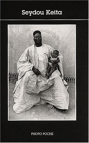 Seydou keita - fermeture et bascule vers 9782330021054 - texte de youssouf tata cisse (Photo Poche)