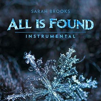 All Is Found (Instrumental)