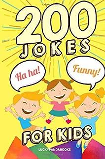 200 Jokes for Kids: Clean Fun - Non-Stop Jokes - Non-Stop Laughter - Joke Book for Kids