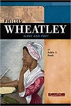 Phillis Wheatley: Slave and Poet (Signature Lives: Revolutionary War Era)