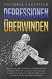 DEPRESSIONEN ÜBERWINDEN: Der...
