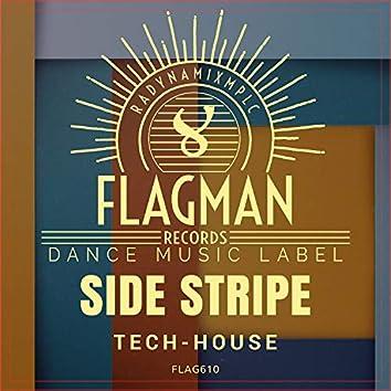 Side Stripe Tech House