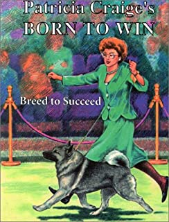 Born To Win: Breed to Succeed