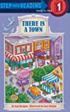 There is a Town (Step into Reading)