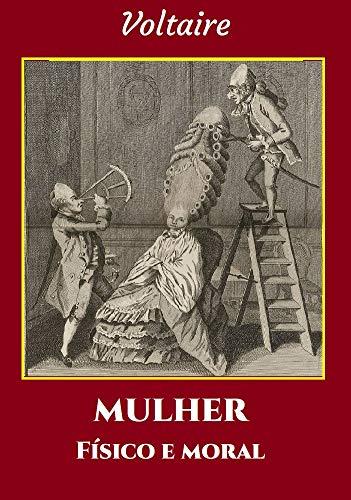 MULHER - Físico e moral (Portuguese Edition)