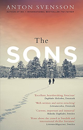 The Sons: The completely thrilling follow-up to crime bestseller The Father (Made in Sweden)