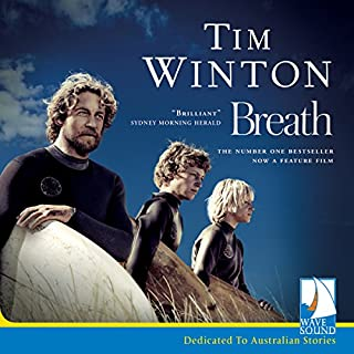 Breath                   By:                                                                                                                                 Tim Winton                               Narrated by:                                                                                                                                 Troy Planet                      Length: 5 hrs and 51 mins     191 ratings     Overall 4.4
