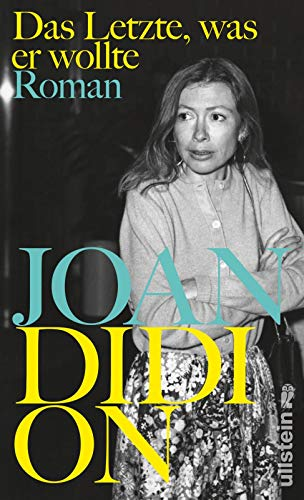 Buchseite und Rezensionen zu 'Das Letzte, was er wollte: Roman' von Joan Didion
