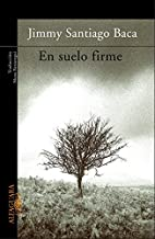 En Suelo Firme = A Place to Stand (Spanish Edition)
