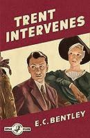 Trent Intervenes (Philip Trent)