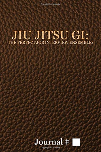 Jiu Jitsu Gi: The Perfect Job Interview...