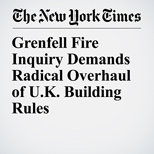 Grenfell Fire Inquiry Demands Radical Overhaul of U.K. Building Rules copertina