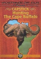 Capstick Hunting the Cape Buffalo [DVD]