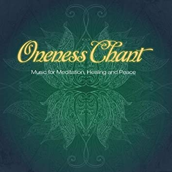 Oneness Chant