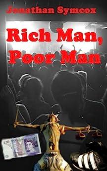 Rich Man, Poor Man by [Jonathan Symcox]