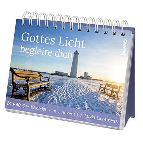 Weihnachts- und Adventskalender »Gottes Licht begleite dich«: 24 + 40 – Der Kalender vom 1. Advent bis Mariä Lichtmess: 24 + 40 - Der Kalender vom 1. Advent bis Mari Lichtmess
