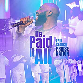 He Paid It All (Live) [feat. Robert Hairston]