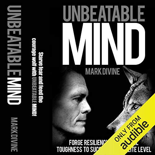 Unbeatable Mind: Forge Resiliency and Mental Toughness to Succeed at an Elite Level (Second Edition) cover art